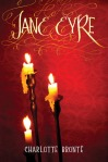 Jacket Design for Barnes & Noble Exclusive YA Classics: Jane Eyre, published by Splinter (an imprint of Sterling Children's Books)