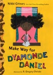 Jacket Design for Make Way for Dyamonde Daniel: A Dyamonde Daniel Book, Middle Grade Fiction, published by G. P. Putnam's Sons
