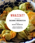 "Cookbook cover design for ""Whazzat"", published by Whitney Braunstein."