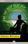 e-book cover design for a Charles Williams series: And The Deep Blue Sea (Open Road Media)